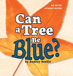 Can a Tree Be Blue? book