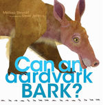 Can an Aardvark Bark? book