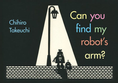 Can You Find My Robot's Arm? book