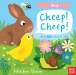 Can You Say It, Too? Cheep! Cheep! book
