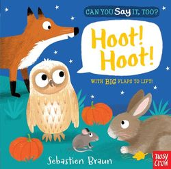 Can You Say It, Too? Hoot! Hoot! Book
