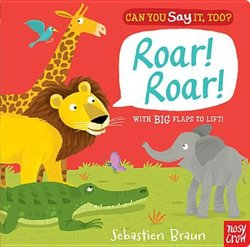 Can You Say It, Too? Roar! Roar! book