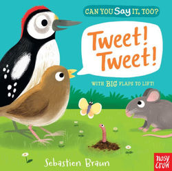 Can You Say It, Too? Tweet! Tweet! book