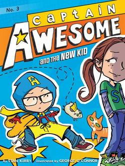 Captain Awesome and the New Kid book