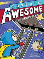 Captain Awesome And The Trapdoor book
