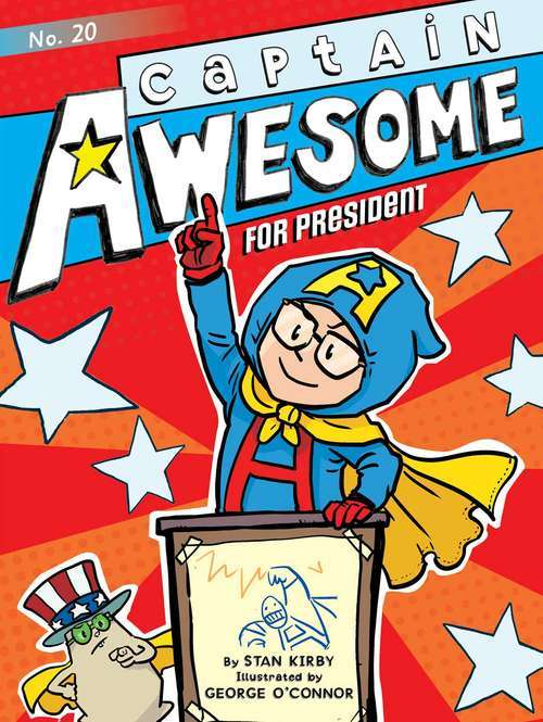 Captain Awesome for President book