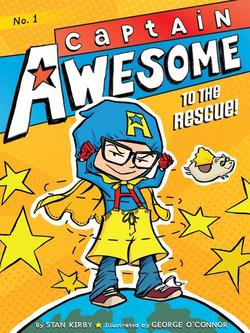 Captain Awesome to the Rescue! book