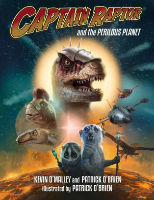 Captain Raptor and the Perilous Planet book