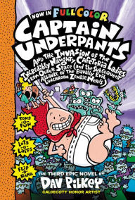 Captain Underpants and the Invasion of the Incredibly Naughty Cafeteria Ladies From Outer Space (And the ... the Equally Evil Lunchroom Zombie Nerds) book