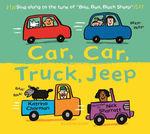 Car, Car, Truck, Jeep book
