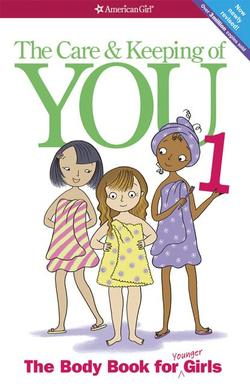 Care and Keeping of You (Revised): The Body Book for Younger Girls book