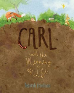 Carl and the Meaning of Life book