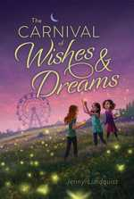 Carnival Of Wishes & Dreams book