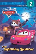 Cars: The Spooky Sound (Bound for Schools & Libraries) book