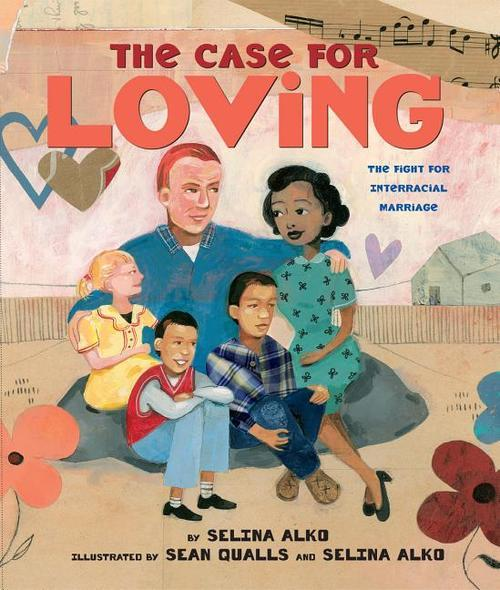 Case for Loving: The Fight for Interracial Marriage book