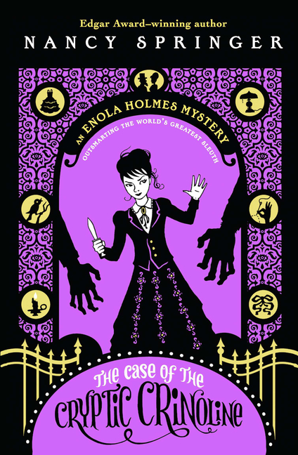 Case of the Cryptic Crinoline: An Enola Holmes Mystery book