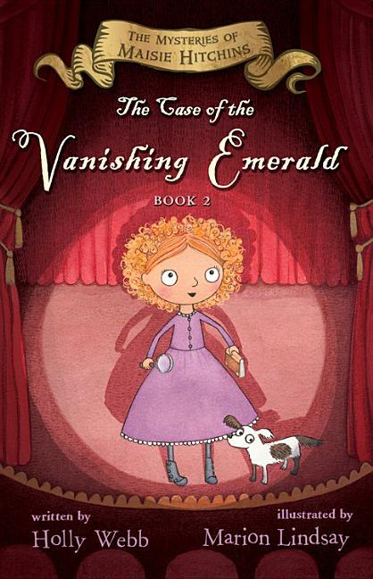 Case of the Vanishing Emerald, Volume 2: The Mysteries of Maisie Hitchins Book 2 book