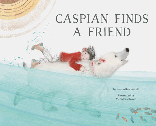 Caspian Finds a Friend book