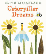 Caterpillar Dreams book