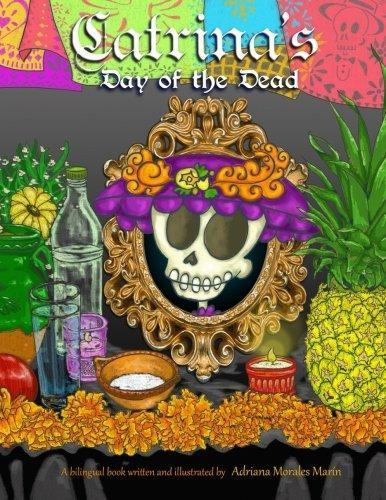 Catrina's day of the dead: El dia de muertos de Catrina book