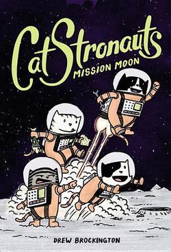 Catstronauts: Mission Moon book