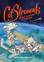 CatStronauts: Space Station Situation book