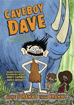 Caveboy Dave: More Scrawny Than Brawny book