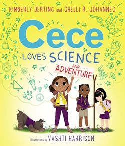 Cece Loves Science and Adventure book