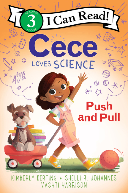 Cece Loves Science: Push and Pull book