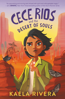 Cece Rios and the Desert of Souls book