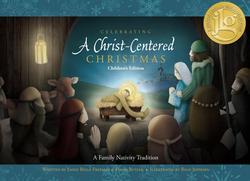 Celebrating a Christ-Centered Christmas (Children's) book