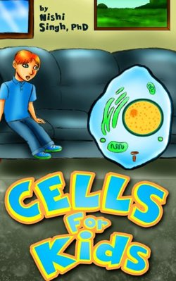 Cells For Kids book