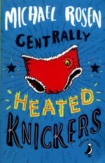 Centrally Heated Knickers book