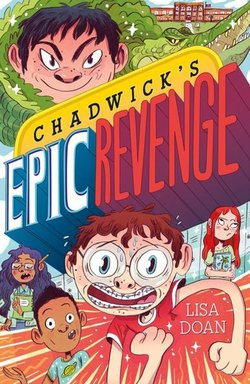 Chadwick's Epic Revenge book