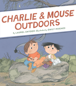 Charlie & Mouse Outdoors book