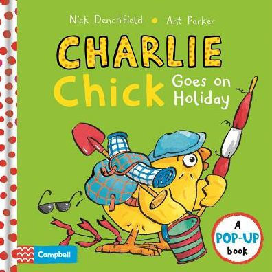 Charlie Chick Goes on Holiday book