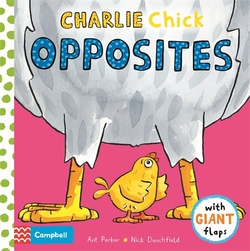 Charlie Chick Opposites book