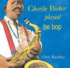 Charlie Parker Played Be Bop book