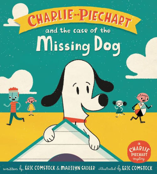 Charlie Piechart and the Case of the Missing Dog book