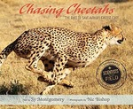 Chasing Cheetahs: The Race to Save Africa's Fastest Cat  book