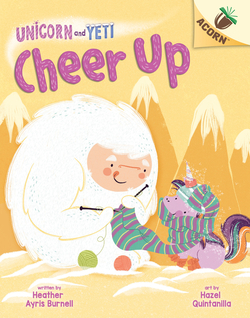 Cheer Up: An Acorn Book (Unicorn and Yeti #4), Volume 4 (Library) book