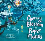 Cherry Blossom and Paper Planes book