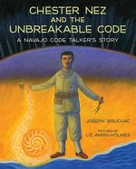 Chester Nez and the Unbreakable Code book