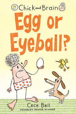 Chick and Brain: Egg or Eyeball? book