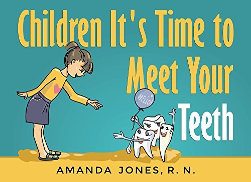 Children It's Time to Meet Your Teeth book