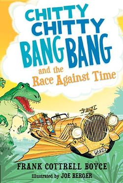Chitty Chitty Bang Bang and the Race Against Time book