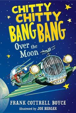 Chitty Chitty Bang Bang Over the Moon book