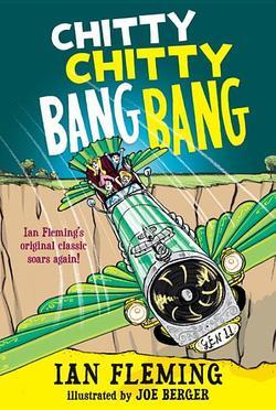 Chitty Chitty Bang Bang: The Magical Car book