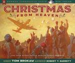 Christmas from Heaven: The True Story of the Berlin Candy Bomber book
