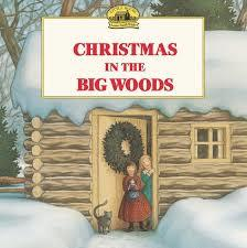 Christmas in the Big Woods book